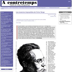Les évasions impossibles de Victor Serge - A Contretemps, Bulletin bibliographique