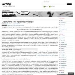 Le petit journal : une imposture journalistique « Zarmag
