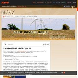 """L'""""imposture"""" des OGM BT - Le blog de Marie-Monique Robin"""