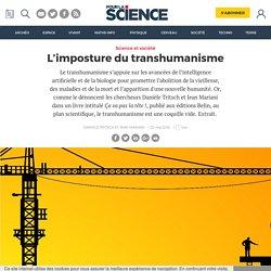 L'imposture du transhumanisme