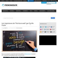 """Les impostures de """"l'écriture web"""" par Cyrille Frank"""
