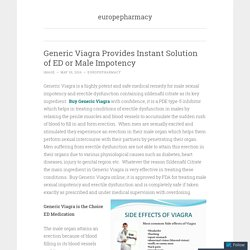 Generic Viagra Provides Instant Solution of ED or Male Impotency