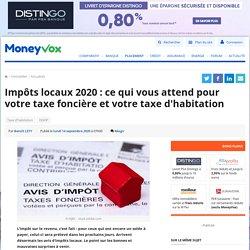 Impôts locaux 2020: ce qui vous attend pour votre taxe foncière et votre taxe d'habitation