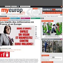 Les impôts des millionnaires en France et en Europe