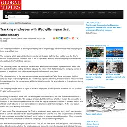 Tracking employees with iPad gifts impractical, unnecessary