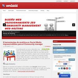 9 herramientas de analítica en Social Media imprescindibles para el Community manager