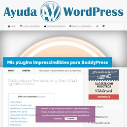 Plugins imprescindibles para BuddyPress