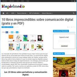 10 libros imprescindibles sobre comunicación digital (gratis y en PDF)