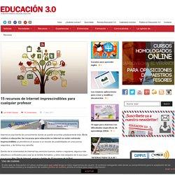 15 recursos de Internet imprescindibles para cualquier profesor