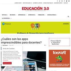 ¿Cuáles son las apps imprescindibles para profesores y docentes?