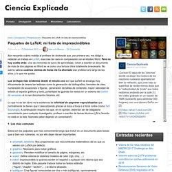 Paquetes de LaTeX: mi lista de imprescindibles – Ciencia explicada