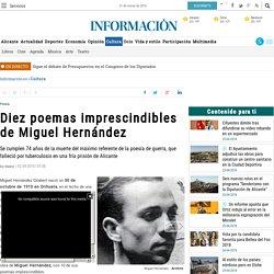 Diez poemas imprescindibles de Miguel Hernández