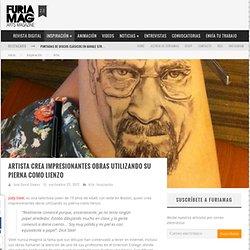 Artista crea impresionantes obras utilizando su pierna como lienzo