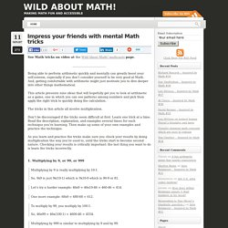 Impress your friends with mental Math tricks » Fun Math Blog