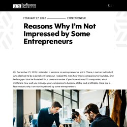 Reasons Why I'm Not Impressed by Some Entrepreneurs