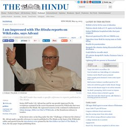I am impressed with The Hindu reports on WikiLeaks, says Advani