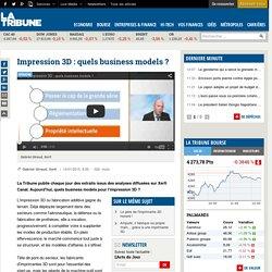Impression 3D : quels business models ?