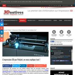 L'impression 3D par PolyJet, on vous explique tout