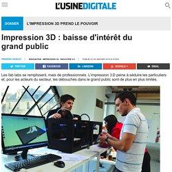 Impression 3D : baisse d'intérêt du grand public