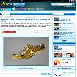 Designed to win : l'impression 3D pour créer des chaussures de sprint