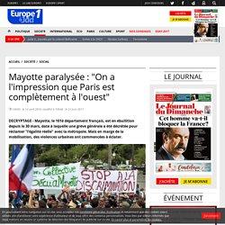"""Mayotte paralysée : """"On a l'impression que Paris est complètement à l'ouest"""""""