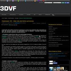 Impression 3D : bilan des dernières annonces