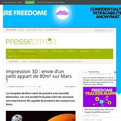 Impression 3D : envie d'un petit appart de 80m² sur Mars ?