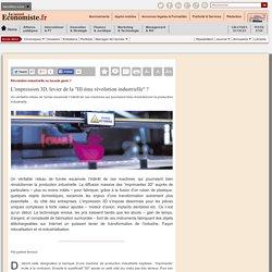 """L'impression 3D, levier de la """"III ème révolution industrielle"""" ?"""