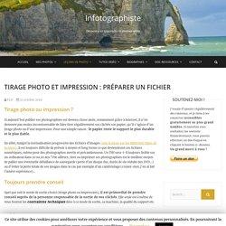 Tirage photo et impression : préparer un fichier - Infotographiste