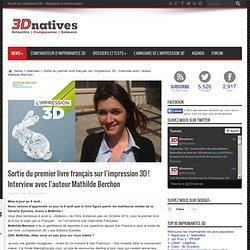 Premier livre / Impression 3D ! Mathilde Berchon