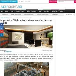 Impression 3D de votre maison: un rêve devenu réalité