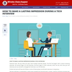 HOW TO MAKE A LASTING IMPRESSION DURING A TECH INTERVIEW – IIBM Institute of Business Management