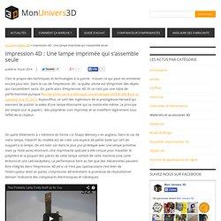 Impression 4D : Une lampe imprimée qui s'assemble seule