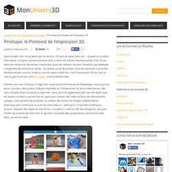 Pinshape, le Pinterest de l'impression 3D