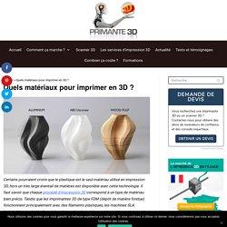 Les matériaux d'impression 3D : plastiques, métaux, polyamides, résines
