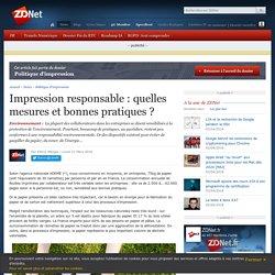 Impression responsable : quelles mesures et bonnes pratiques ? - ZDNet