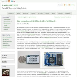 First Impression on HLK-RM04 Serial-to-WiFi Module « RAYSHOBBY.NET