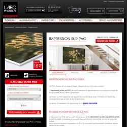 Tirage photo PVC : impression photo sur support en PVC / Forex - LaboPhotos