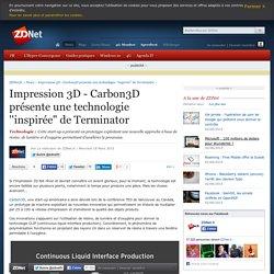 """Impression 3D : carbon3D présente une technologie ''inspirée"""" de Terminator..."""