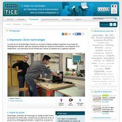 L'Agence nationale des Usages des TICE - L'impression 3D en technologie