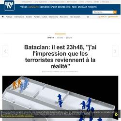 Bataclan: il est 23h48, « j'ai l'impression que les terroristes reviennent à la réalité »