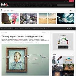 Turning Impressionism Into Hyperrealism