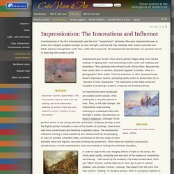 Impressionism: The Innovations and Influence