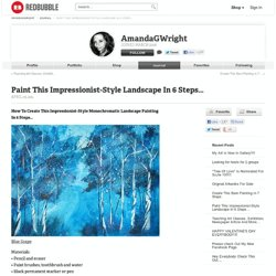 """Paint This Impressionist-Style Landscape In 6 Steps… "" by AmandaGWright"