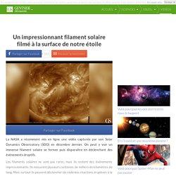 Un impressionnant filament solaire filmé à la surface de notre étoile