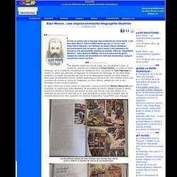 Alan Moore: une impressionnante biographie illustrée