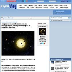 Impressionnante moisson de découvertes d'exoplanètes par le satellite Kepler