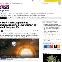 Magic Leap fait une impressionnante démonstration de réalité augmentée - 26 octobre 2015