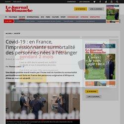 Covid-19 : en France, l'impressionnante surmortalité des personnes nées à l'étranger