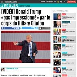 [VIDÉO] Donald Trump «pas impressionné» par le corps de Hillary Clinton